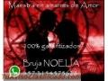 REGRESO EL SER AMAMDO HOY MISMO LLAME 3154575628 BRUJA NOELIA