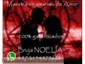 Bruja poderosa Noelia, soy reconocida por mi gran sabiduría y videncia con los mejores ama
