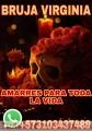 BRUJA VIDNETE VIRGINIA TRABAJOS Y AMARRES DE AMOR +573103437489