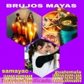 """LOS """"BRUJOS MAYAS"""" TE AYUDAMOS QUE TU VIDA CAMBIE Y SEAS FELIZ (00502)50552695-50551809"""