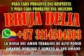 QUIERES SER FELIZ LLAMA YA A LA BRUJA DELIA +573114504503