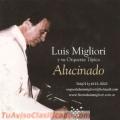 ORQUESTA TIPICA LUIS MIGLIORI -tango