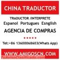 Traductor/Interprete de chino espanol en Guangzhou Shanghai Bejing